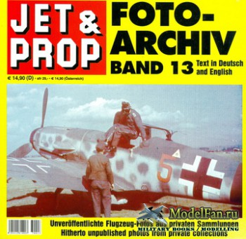 Jet & Prop Foto Archiv Band 13
