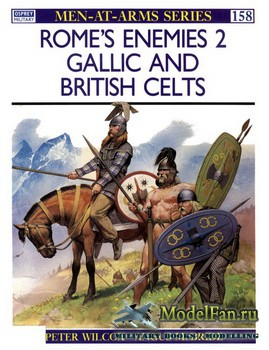 Osprey - Men at Arms 158 - Rome's Enemies (2): Gaellic and British Celts