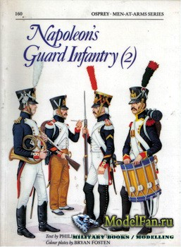 Osprey - Men at Arms 160 - Napoleon's Guard Infantry (2)