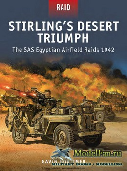 Osprey - Raid 49 - Stirling's Desert Triumph: The SAS Egyptian Airfield Raids 1942