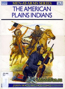 Osprey - Men at Arms 163 - The American Plains Indians
