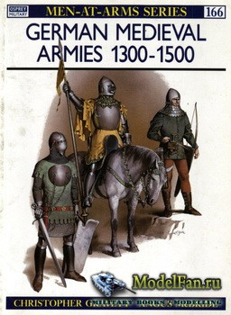Osprey - Men at Arms 166 - German Medieval Armies 1300-1500
