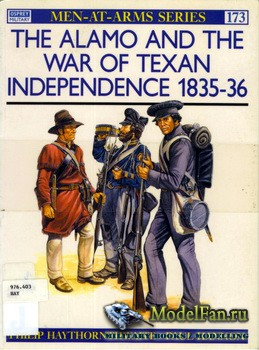 Osprey - Men at Arms 173 - The Alamo and the War of Texan Independence 1835 ...