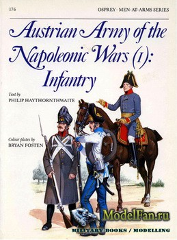 Osprey - Men at Arms 176 - Austrian Army of the Napoleonic Wars (1): Infant ...