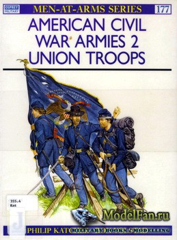 Osprey - Men at Arms 177 - American Civil War Armies (2): Union Troops