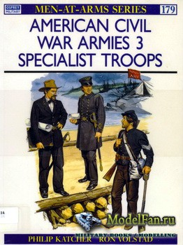 Osprey - Men at Arms 179 - American Civil War Armies (3): Specialist Troops