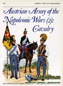 Osprey - Men at Arms 181 - Austrian Army of the Napoleonics War (2): Cavalr ...