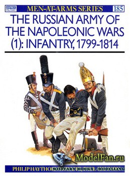 Osprey - Men at Arms 185 - The Russian Army of the Napoleonic Wars (1): Inf ...