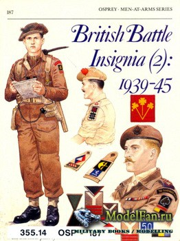 Osprey - Men at Arms 187 - British Battle Insignia (2): 1939-1945