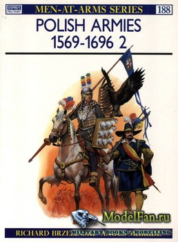 Osprey - Men at Arms 188 - Polish Armies (2): 1569-1696
