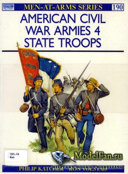 Osprey - Men at Arms 190 - American Civil War Armies (4): State Troops