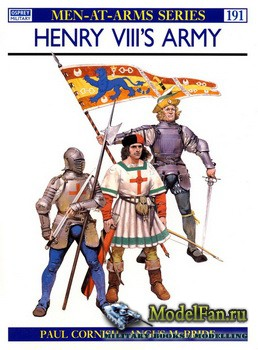 Osprey - Men at Arms 191 - Henry VIII's Army