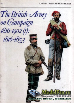 Osprey - Men at Arms 193 - The British Army on Campaign 1816-1902(1): 1816- ...