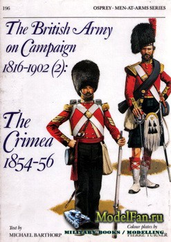 Osprey - Men at Arms 196 - The British Army on Campaign 1816-1902 (2): The  ...