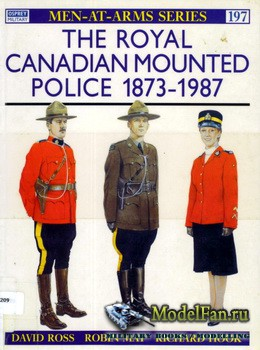 Osprey - Men at Arms 197 - The Royal Canadian Mounted Police 1873-1987