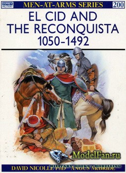 Osprey - Men at Arms 200 - El Cid and the Reconquista 1050-1492