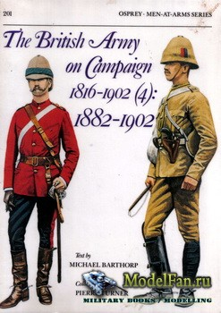 Osprey - Men at Arms 201 - The British Army on Campaign 1816-1902(4): 1882 - 1902