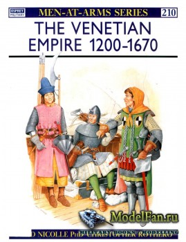 Osprey - Men at Arms 210 - The Venetian Empire 1200-1670