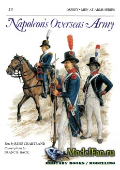 Osprey - Men at Arms 211 - Napoleon's Overseas Army