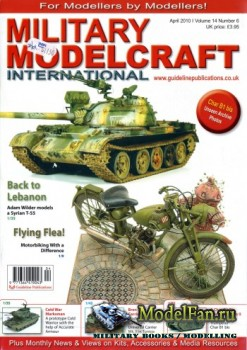 Military Modelcraft International (April 2010) Vol.14 №6