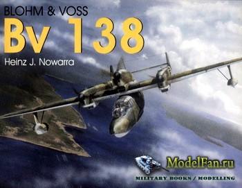 Schiffer Publishing - Blohm & Voss Bv 138