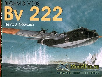 Schiffer Publishing - Blohm & Voss Bv 222