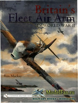 Schiffer Publishing - Britain's Fleet Air Arm in World War II