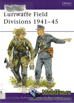 Osprey - Men at Arms 229 - Luftwaffe Field Divisions 1941-1945