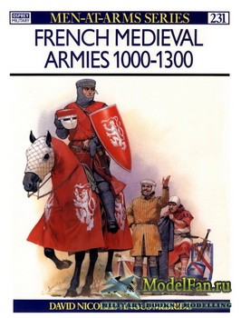 Osprey - Men at Arms 231 - French Medieval Armies 1000-1300