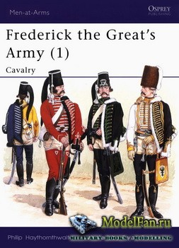 Osprey - Men at Arms 236 - Frederick the Great's Army (1): Cavalry