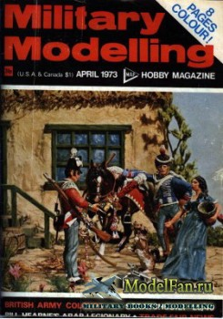 Military Modelling Vol.3 No.4 (April 1973)
