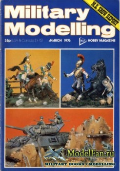 Military Modelling Vol.6 No.3 (March 1976)