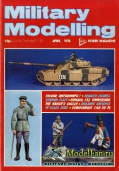 Military Modelling Vol.6 No.4 (April 1976)