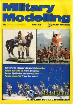 Military Modelling Vol.6 No.6 (June 1976)