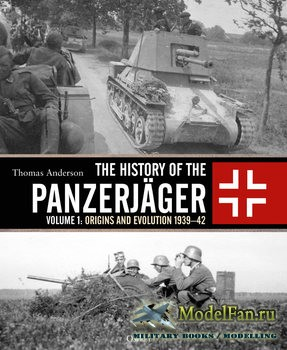 Osprey - General Military - The History of the Panzerjager Volume 1