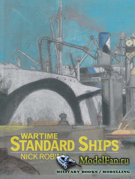 Wartime Standard Ships (Nick Robins)