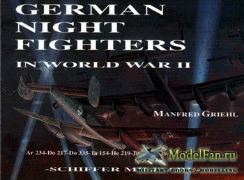 Schiffer Publishing - German Night Fighters in World War II
