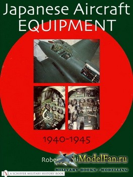 Schiffer Publishing - Japanese Aircraft Equipment: 1940-1945