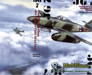 Schiffer Publishing - JG 7: The World's First Jet Fighter Unit 1944/1945