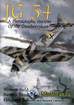 Schiffer Publishing - JG 54: A Photographic History of the Grunherzjäg ...