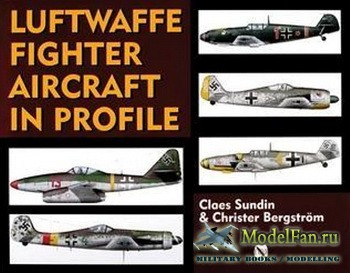 Schiffer Publishing - Luftwaffe Fighter Aircraft in Profile