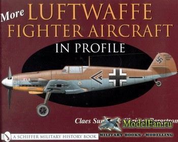 Schiffer Publishing - More Luftwaffe Fighter Aircraft in Profile