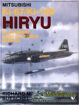 Schiffer Publishing - Mitsubishi Ki-67/Ki-109 Hiryu in Japanese Army Air Fo ...