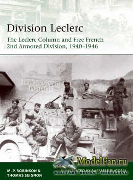 Osprey - Elite 226 - Division Leclerc: The Leclerc Column and Free French 2nd Armored Division, 1940-1946 (Merlin Robinson, Thomas Seignon)