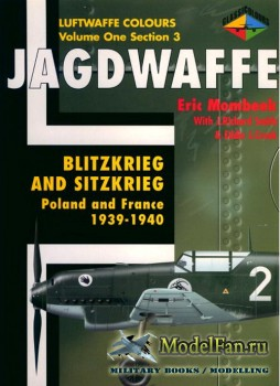 Classic Publications (Luftwaffe Colours) - Jagdwaffe (Vol.1 Sec.3): Blitzkr ...