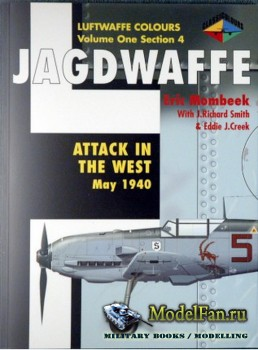 Classic Publications (Luftwaffe Colours) - Jagdwaffe (Vol.1 Sec.4): Attack  ...