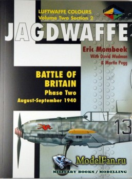 Classic Publications (Luftwaffe Colours) - Jagdwaffe (Vol.2 Sec.2): Battle  ...