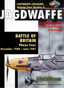 Classic Publications (Luftwaffe Colours) - Jagdwaffe (Vol.2 Sec.4): Battle  ...