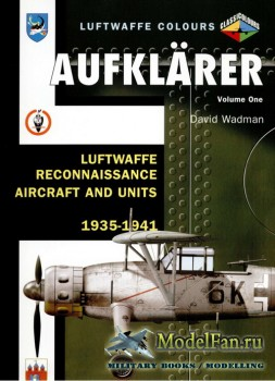 Classic Publications (Luftwaffe Colours) - Aufklarer (Vol.1): Luftwaffe Rec ...