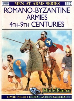Osprey - Men at Arms 247 - Romano-Byzantine Armies 4th-9th Centuries